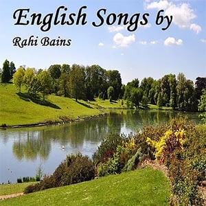 English Songs by Rahi Bains-min